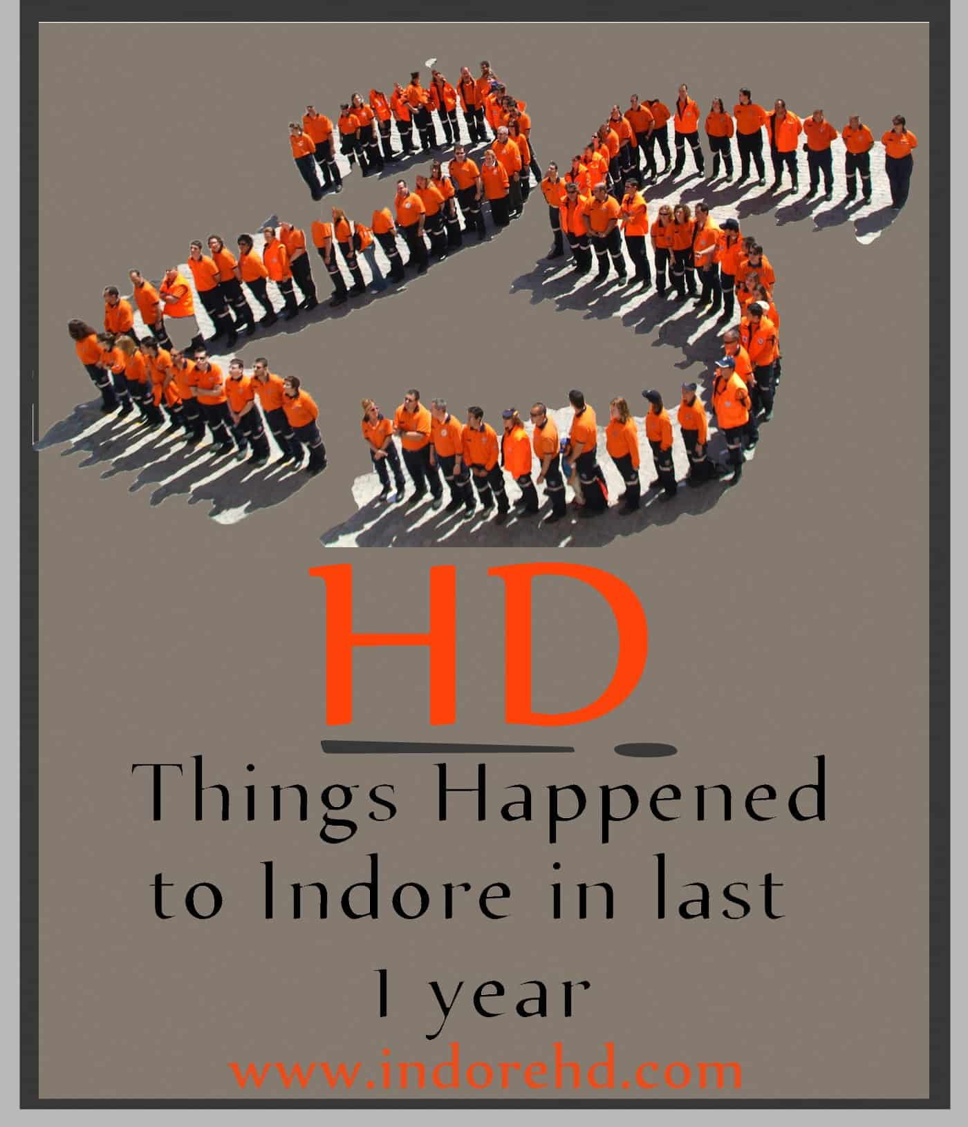 25 hd things happened to indore in last 1 year.psd