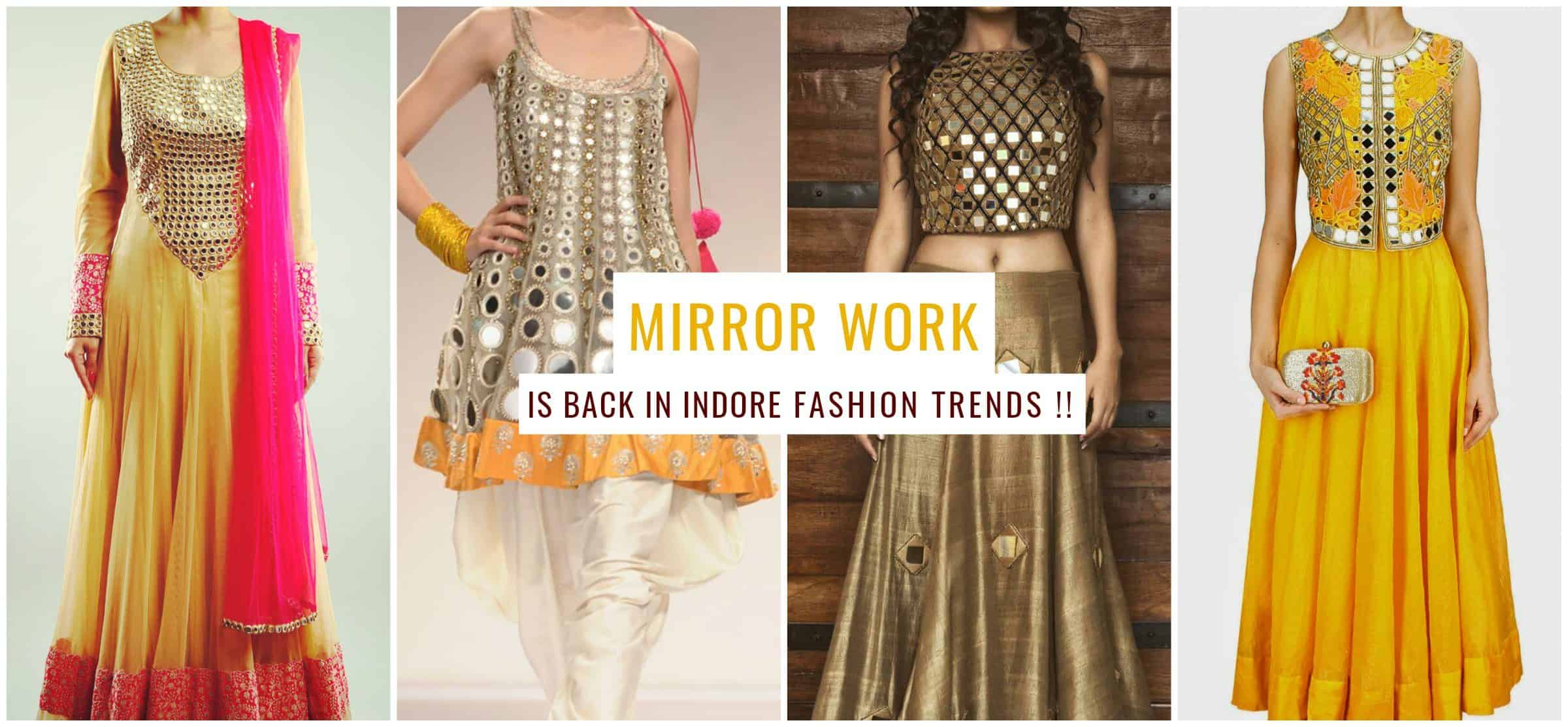 Mirror Work is Back in Indore's Fashion Trends-IndoreHD