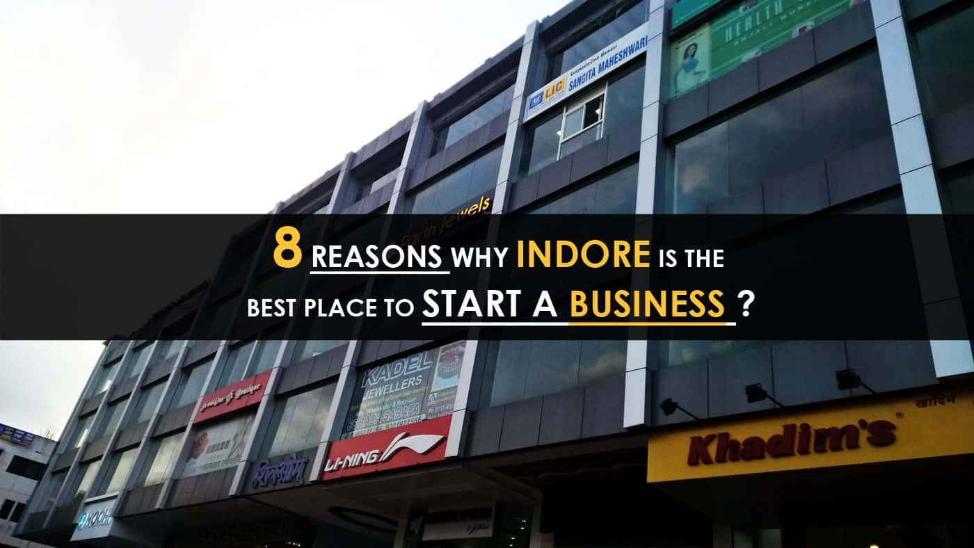 Reasons-Why-Indore-is-the-best-place-to-start-a-business-IndoreHD