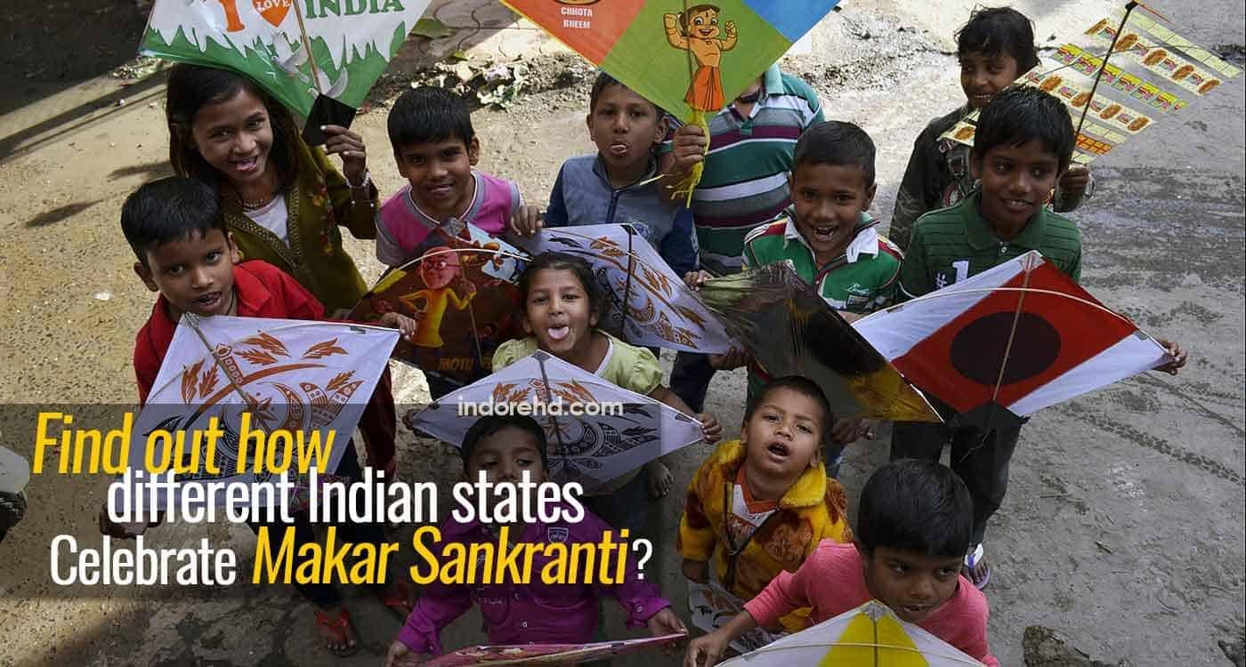 how-different-Indian-states-celebrate-Makar-Sankranti-IndoreHD
