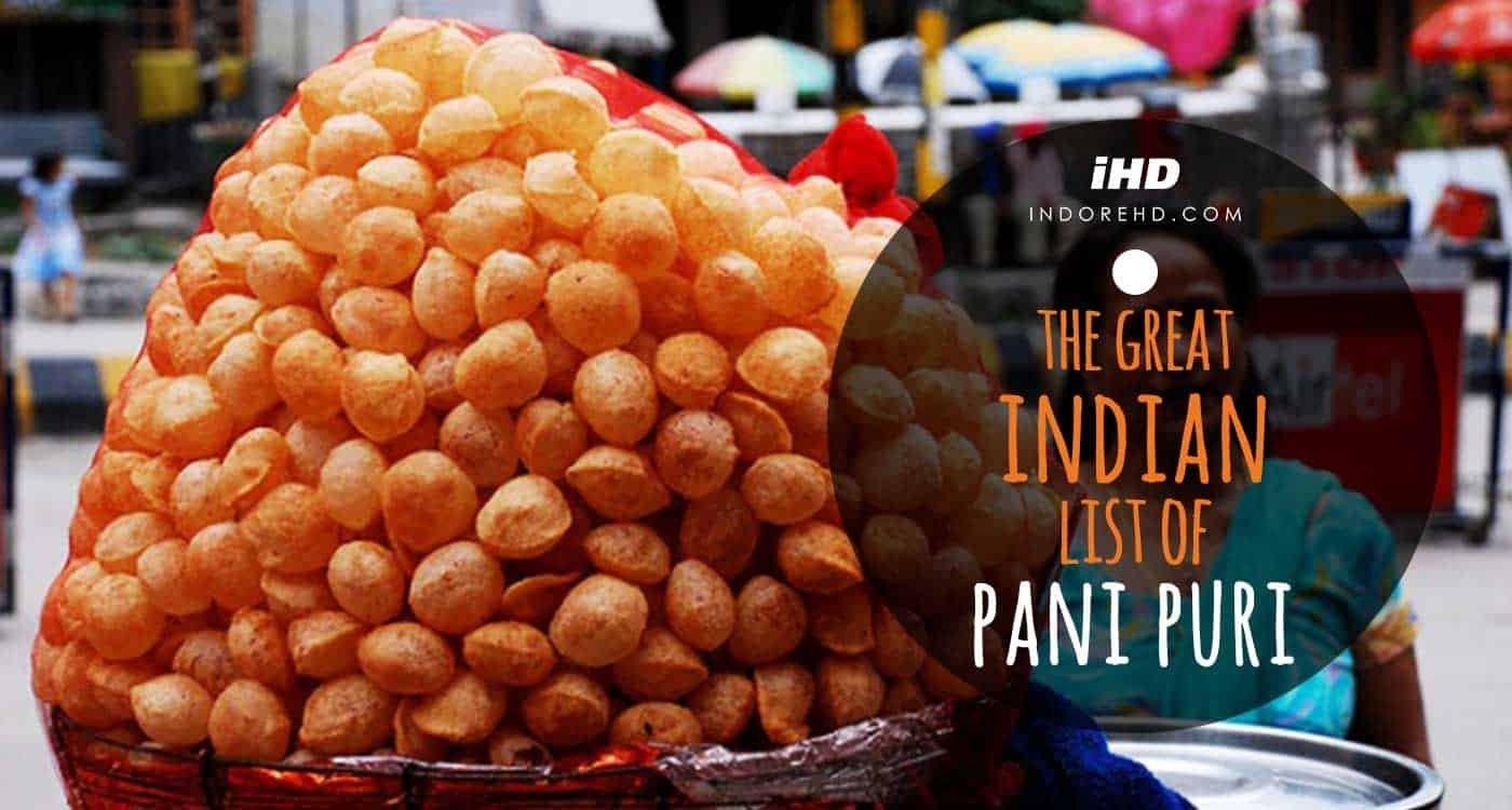 Street food, list of pani puri, gol gappe, gup chup, puchka