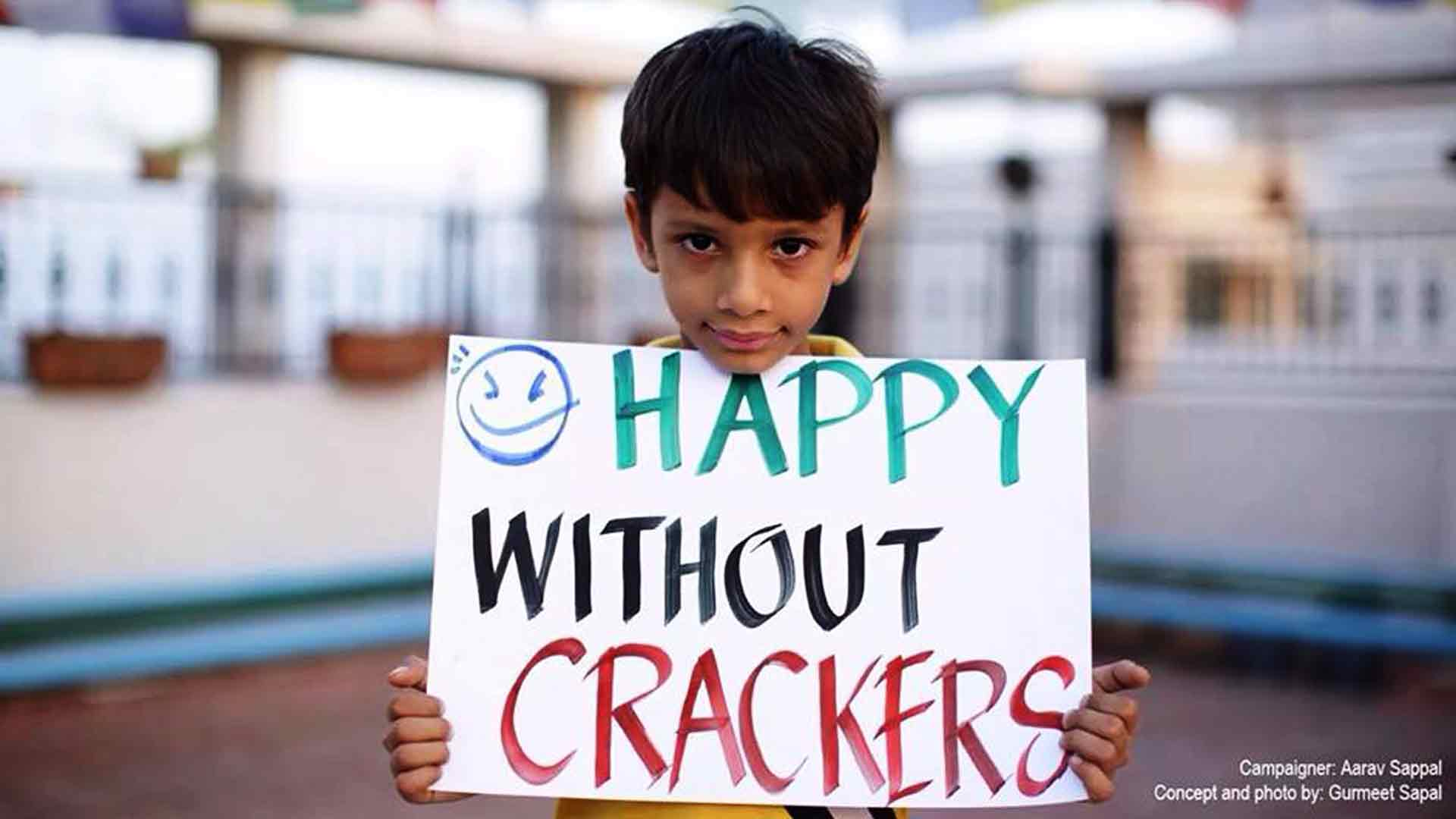 essay on say no to crackers Delhi's kids show the way, say no to crackers for a clean diwali many children across the national capital region have set the record straight by.