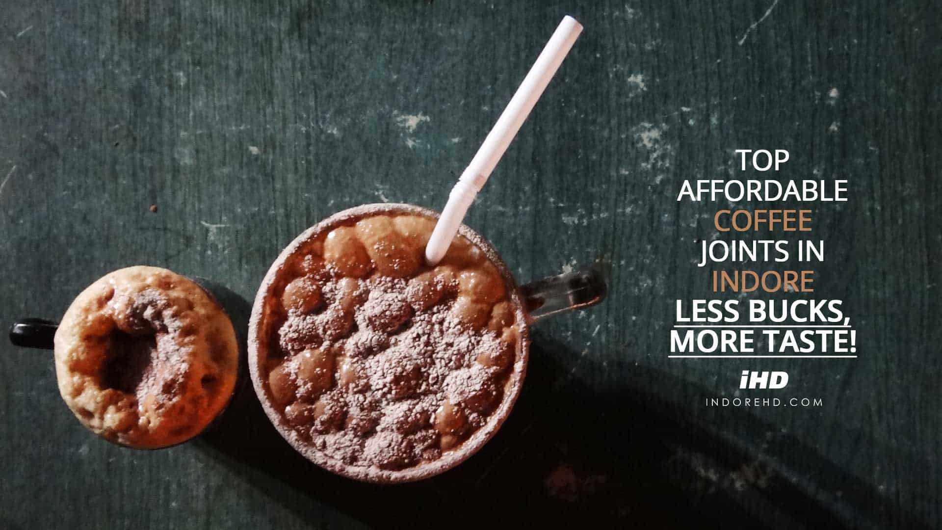 Top-Affordable-Coffee-Joints-In-Indore-indoreHD
