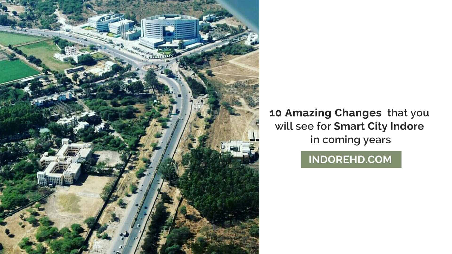 10-Amazing-Changes-Smart-City-Indore-coming-Years-IndoreHD