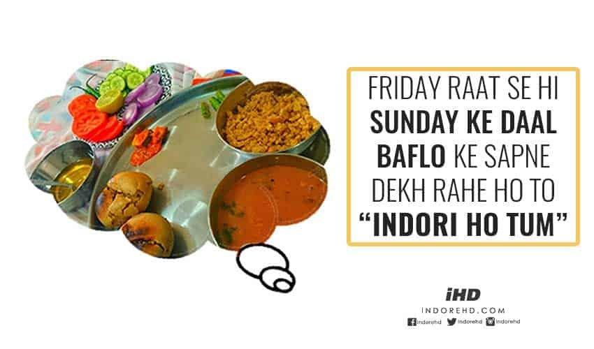 Indori-Ho-Tum-daal-bafle-baati-IndoreHD