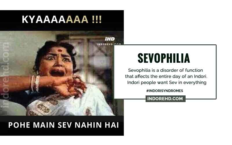 Sevophilia-Typical-Indori-Diseases-IndoreHD