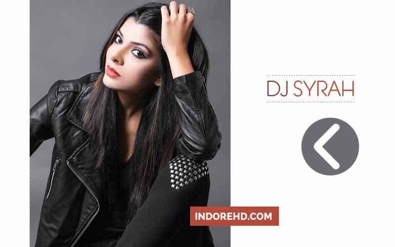 About-DJ-Syrah-Indore-IndoreHD