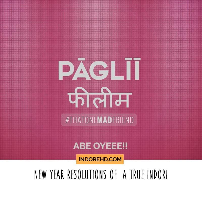 Indori new year resolution pagli 2018 blog ihd