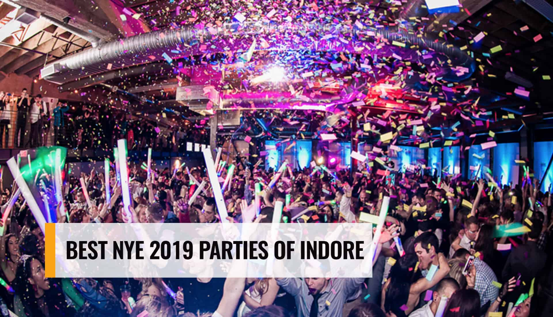 Best-New-Year-Parties-2019-Indore-IndoreHD