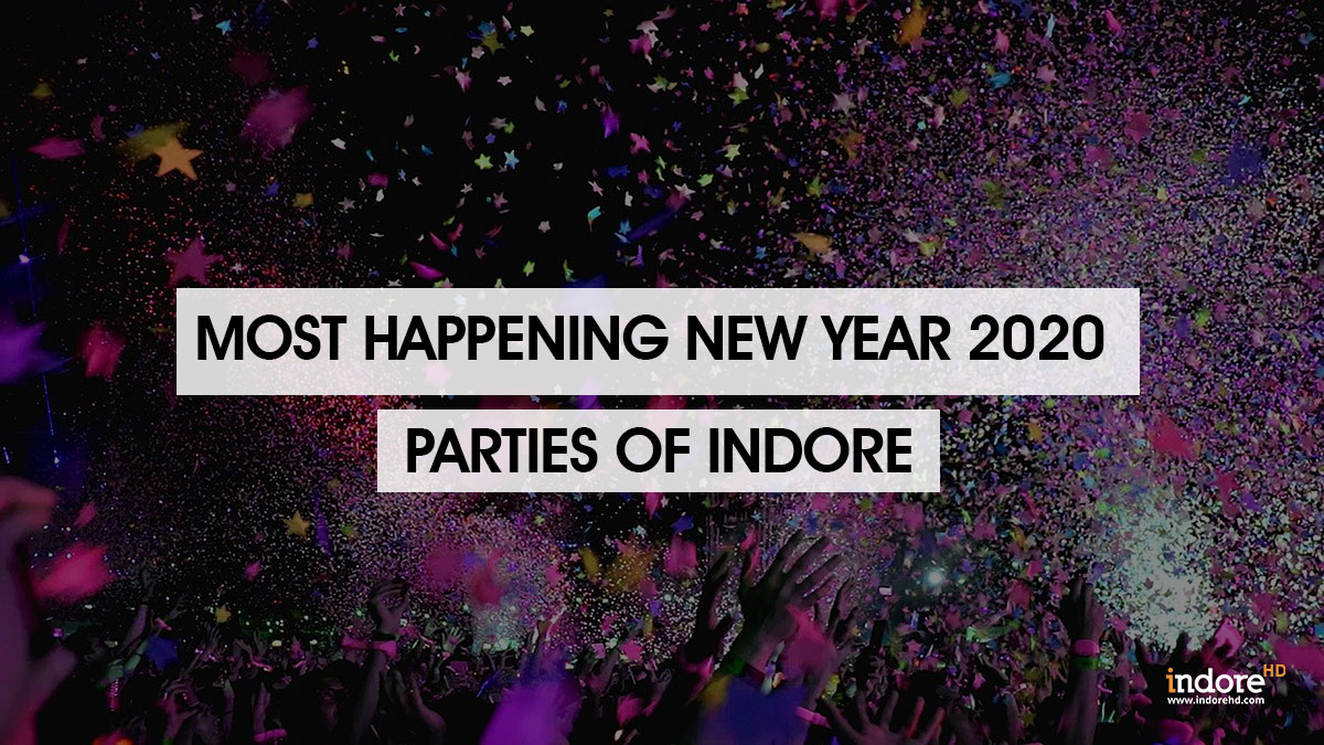 Most Happening NYE 2020 Parties Indore